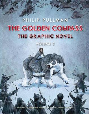 THE GOLDEN COMPASS GRAPHIC NOVEL, VOLUME