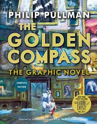 THE GOLDEN COMPASS GRAPHIC NOVEL COMPLET