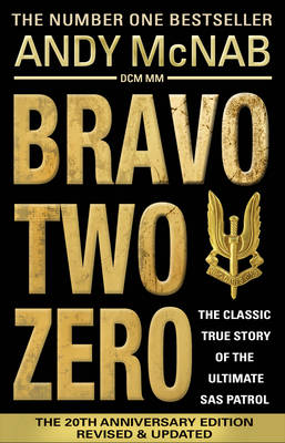 BRAVO TWO ZERO - 20TH ANNIVERSARY EDITIO