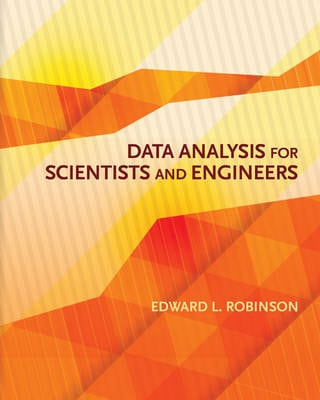 DATA ANALYSIS FOR SCIENTISTS AND ENGINEE