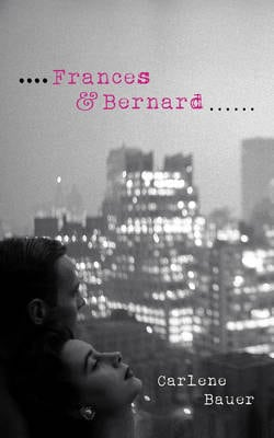 FRANCES AND BERNARD 01