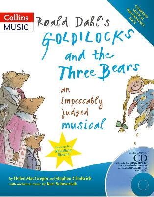 ROALD DAHLS GOLDILOCKS AND THE THREE BE