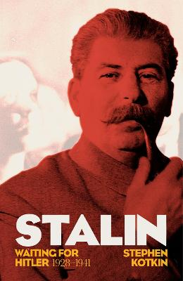 STALIN VOL. II: WAITING FOR HITLER 1928-