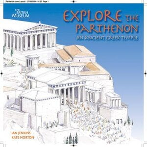 EXPLORE THE PARTHENON: AN ANCIENT GREEK