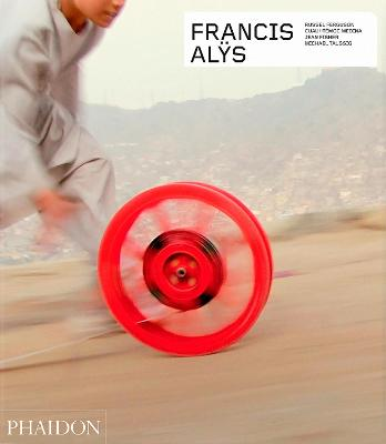 FRANCIS ALYS - REVISED AND EXPANDED
