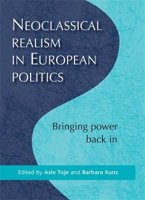 NEOCLASSICAL REALISM IN EUROPEAN POLITIC