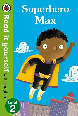 SUPERHERO MAX- READ IT YOURSELF A