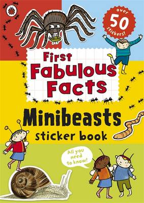LADYBIRD FIRST FABULOUS MINIBEASTS