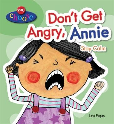 DONT GET ANGRY, ANNIE