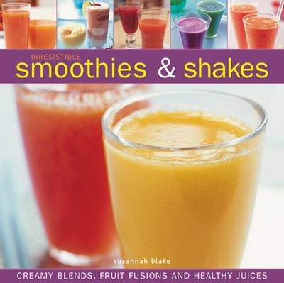 IRRESISTIBLE SMOOTHIES & SHAKES