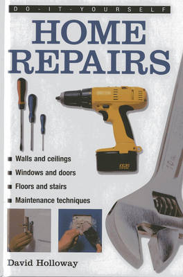 DO-IT-YOURSELF HOME REPAIRS