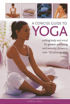 CONCISE GUIDE TO YOGA