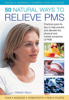 50 NATURAL WAYS TO RELIEVE PMS