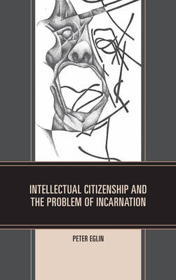 INTELLECTUAL CITIZENSHIP AND THE PROBLEM
