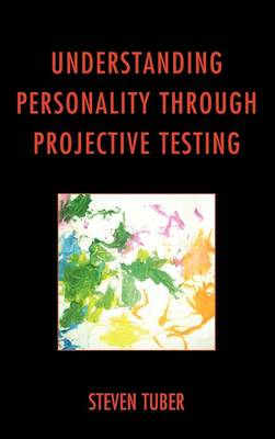 UNDERSTANDING PERSONALITY THROUGH PROJEC
