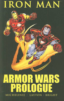 Iron Man Armor Wars Prologue