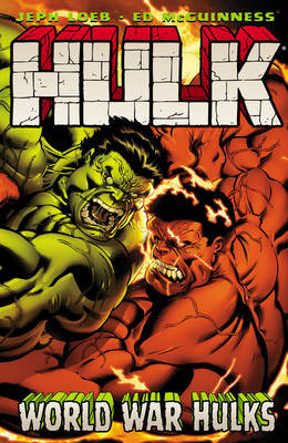 Hulk World War Hulks v. 6