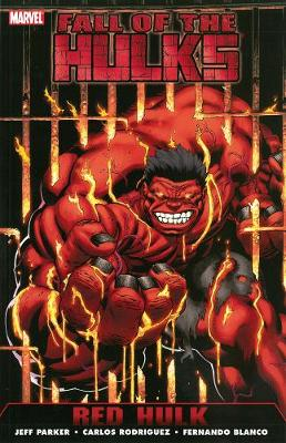 Hulk Fall of the Hulks: Red Hulk