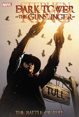 Dark Tower: The Gunslinger Battle of Tull