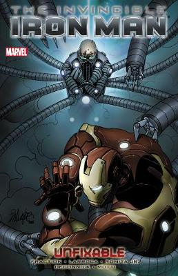 Invincible Iron Man The Unfixable v. 8