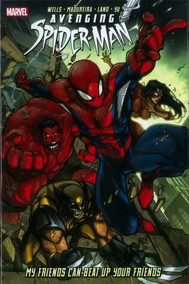 Avenging Spider-Man My Friends Can Beat Up Your Friends