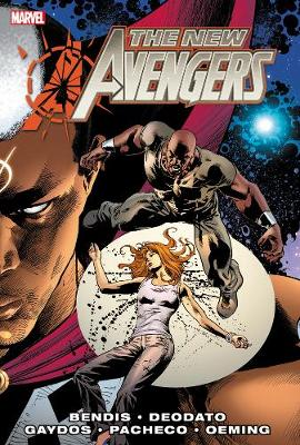 NEW AVENGERS BY BRIAN MICHAEL BENDIS VOL