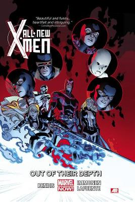 ALL-NEW X-MEN VOLUME 3: OUT OF THEIR DEP