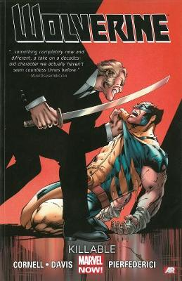 Wolverine Killable (Marvel Now) Volume 2