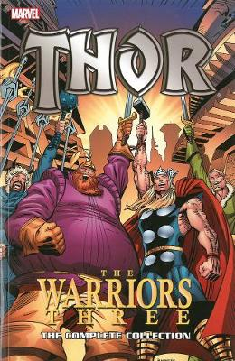 THOR: THE WARRIORS THREE: THE COMPLETE C