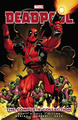 Deadpool Complete Collection Volume 1