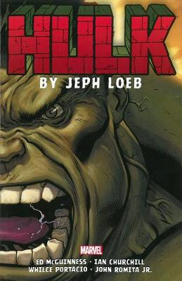 HULK BY JEPH LOEB: THE COMPLETE COLLECTI