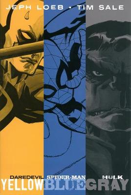 JEPH LOEB & TIM SALE: YELLOW, BLUE AND G