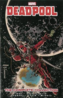 DEADPOOL BY DANIEL WAY: THE COMPLETE COL