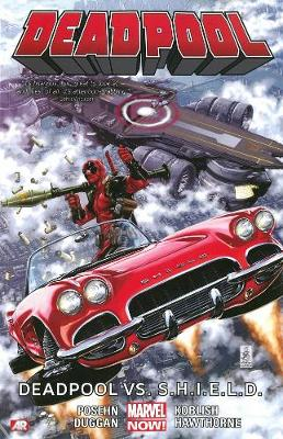 DEADPOOL VOLUME 4: DEADPOOL VS. S.H.I.E.