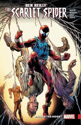 BEN REILLY: SCARLET SPIDER VOL 1