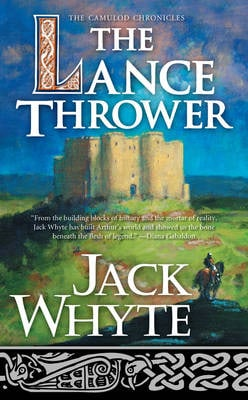 LANCE THROWER, THE (CAMULOD CHRONICLES)