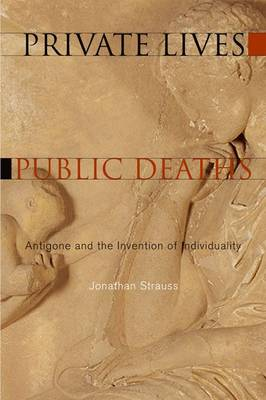 Private Lives, Public Deaths