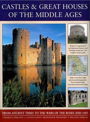 CASTLES & GREAT HOUSES OF THE MIDDLE AGE