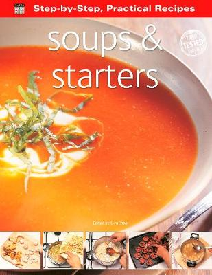 STEP-BY-STEP PRACTICAL RECIPES: SOUPS &