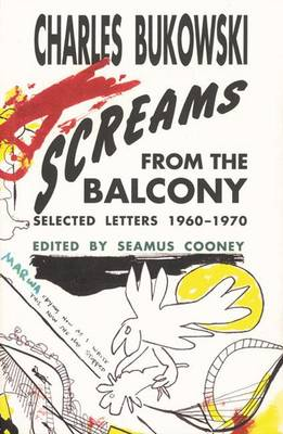 Selected Letters 1960-1970|Screams from the Balcony