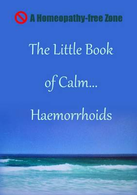 LITTLE BOOK OF CALM... HAEMORRHOIDS