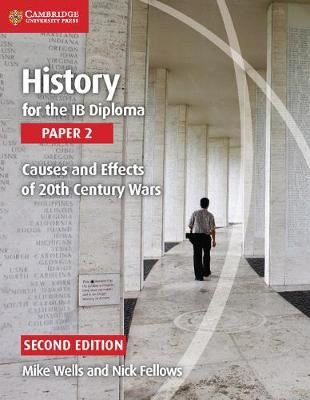 HISTORY FOR THE IB DIPLOMA PAPER 2: CAUS