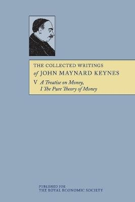COLLECTED WRITINGS OF JOHN MAYNARD KEYNE