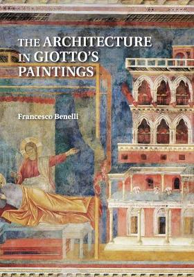 ARCHITECTURE IN GIOTTOS PAINTINGS