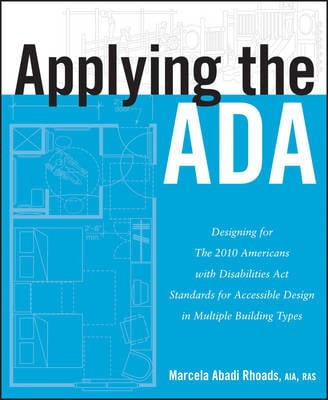 APPLYING THE ADA: DESIGNING FOR THE 2010