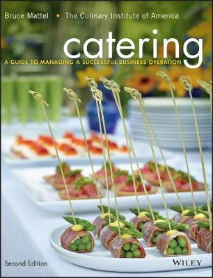 CATERING: A GUIDE TO MANAGING A SUCCESSF