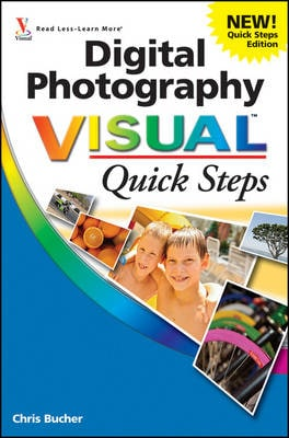 DIGITAL PHOTOGRAPHY VISUAL QUICK STEPS