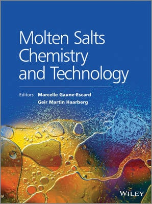 Molten Salts Chemistry and Technology