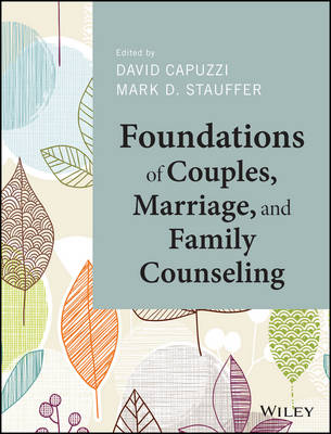 FOUNDATIONS OF COUPLES, MARRIAGE, AND FA