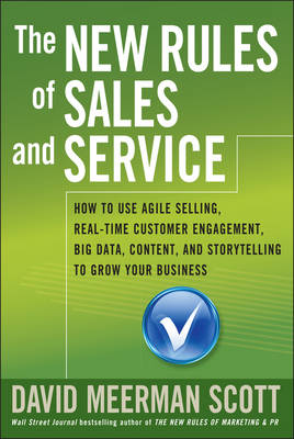 THE NEW RULES OF SALES AND SERVICE: HOW